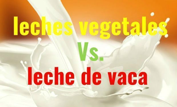 leches vegetales vs leche de vaca