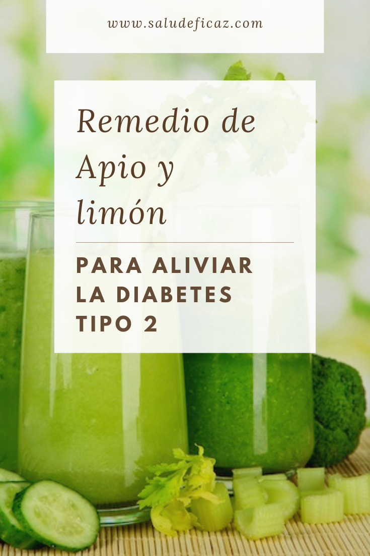 remedio de apio y limon para la diabetes tipo 2